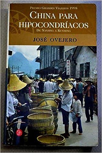 Descargar copia electrónica del libro. China para hipocondriacos (Punto De Lectura) PDF iBook PDB