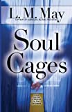 Soul Cages, L. M. May, 0615870465