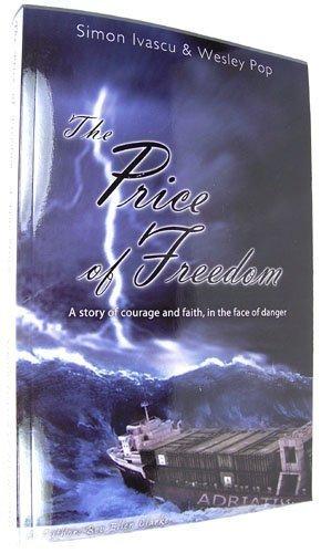 The Price of Freedom (A Story of courage and faith, in the face of danger.)