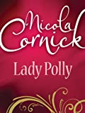 Front cover for the book Lady Polly by Nicola Cornick