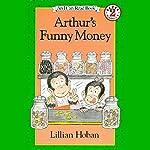 Arthur's Funny Money | Lillian Hoban