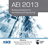img - for AEI 2013: Building Solutions for Architectural Engineering book / textbook / text book