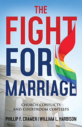 The Fight for Marriage: Church Conflicts and Courtroom Contests