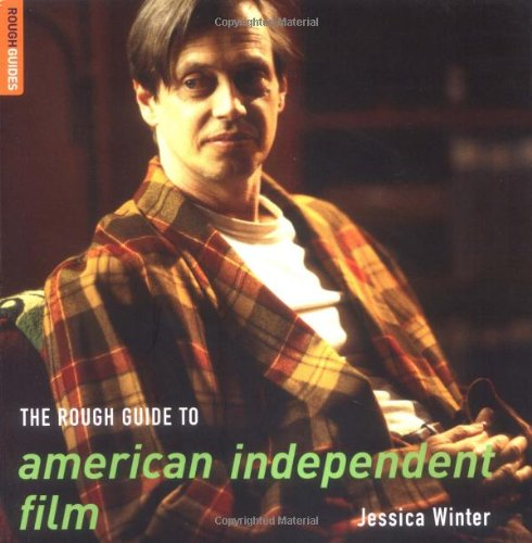 The Rough Guide to American Independent Film (Rough Guide Reference)