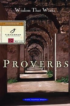 Proverbs: Wisdom that Works (Fisherman Bible Studyguides) by [Wright, Vinita Hampton]