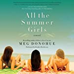 All the Summer Girls | Meg Donohue
