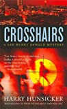 Crosshairs: A Lee Henry Oswald Mystery (Lee Henry Oswald Mysteries Book 3)