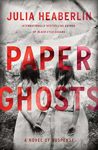 Paper Ghosts: A Novel of Suspense (Tuna Greater)