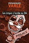 Le cirque s'invite au 36 par Varle