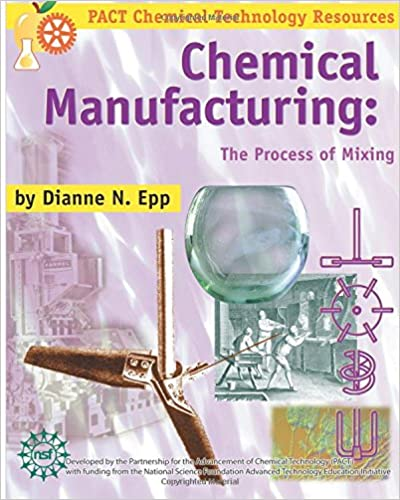 Descargar Libros Chemical Manufacturing: The Process Of Mixing Leer PDF