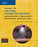 Guide to Tactical Perimeter Defense, Randy Weaver, 1428356304