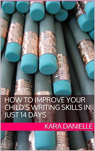 How to Improve your Child's Writing Skills in Just 14 Days