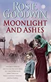 Moonlight and Ashes: A moving wartime saga of a mother's battle to bring her family hom