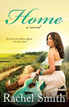 Home: A Novel (Glenview Series Book 1) by [Smith, Rachel]