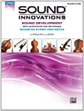 Sound Innovations for String Orchestra -- Sound Development (Advanced), Bob Phillips and Kirk Moss, 0739096990