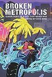 Broken Metropolis: Queer Tales of a City That Never Was