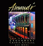 Arnaud's Restaurant Cookbook: New Orleans Legendary Creole Cuisine