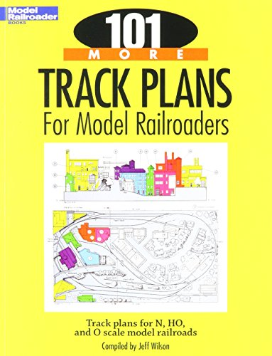 (Kalmbach 12443 101 More Track Plans for Model Railroaders)