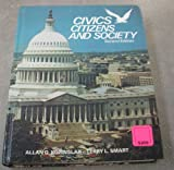 Civics, Citizens, and Society, Allan O. Kownslar and Terry L. Smart, 007035412X