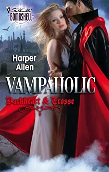 Vampaholic (Silhouette Bombshell) by [Allen, Harper]