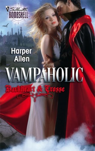 Vampaholic (Silhouette Bombshell) Kindle Edition by Harper Allen  (Author)