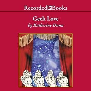 Geek Love Audiobook