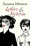 Lettice and Victoria, Susanna Johnston, 1909807222