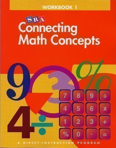 SRA Connecting Math Concepts: Workbook 1, Level B