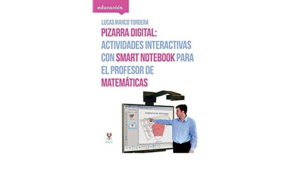 Pizarra digital: actividades interactivas con Smart Notebook ...