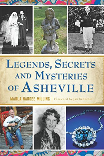 Legends, Secrets and Mysteries of Asheville - Asheville Nc
