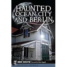 Haunted Ocean City and Berlin (Haunted America)