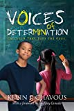 Voices of Determination : Children That Defy the Odds, Chavous, Kevin P., 1412842670