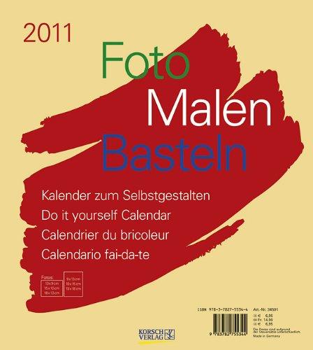 Foto - Malen - Basteln beige 2011: Kalender zum Selbstgestalten