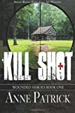 Kill Shot, Patrick, Anne, 1612529011