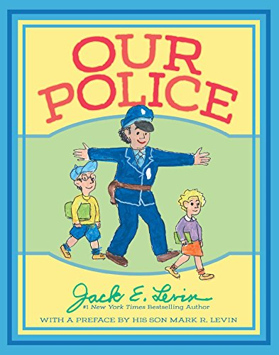 Book cover from Our Police by Jack E. Levin