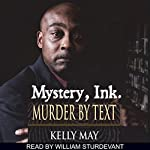 Mystery, Ink: Murder by Text | Kelly May
