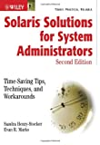 Solaris Solutions for System Administrators, Sandra Henry-Stocker and Evan R. Marks, 047143115X
