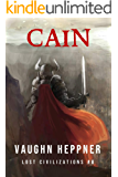 Cain (Lost Civilizations Book 8)