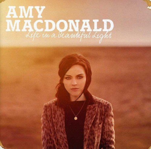 CD : Amy Macdonald - Life in a Beautiful Light (CD)