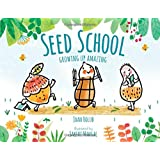 Seed School: Growing Up Amazing