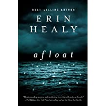 Afloat by Erin Healy (2013-05-06)