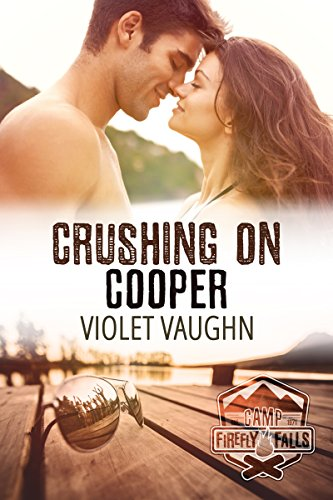 Crushing on Cooper (Camp Firefly Falls Book -