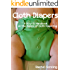 Cloth Diapers: A How-To Handbook on the Basics of Cloth Diapering