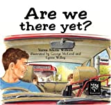 img - for Are We There Yet? book / textbook / text book