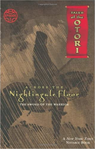 Amazon.com: Across The Nightingale Floor, Episode 1: The Sword Of The  Warrior (Tales Of The Otori) (9780142403242): Lian Hearn: Books
