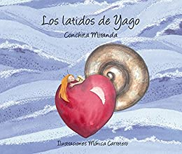 Los latidos de Yago (Luz) (Spanish Edition) by [Miranda, Conchita