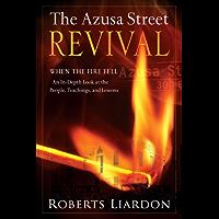 Azusa Street When the Fire Fell book cover