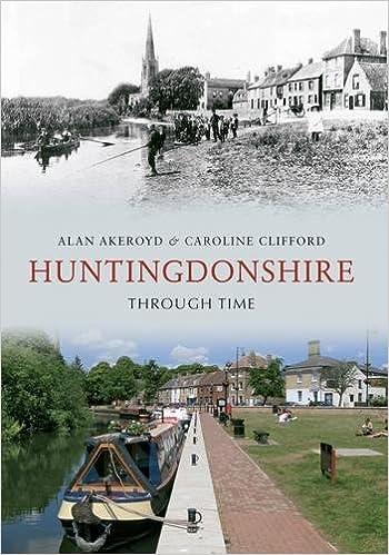Huntingdonshire Through Time