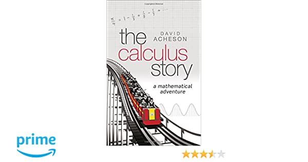 Amazon mathematical analysis books the calculus story a mathematical adventure fandeluxe Images