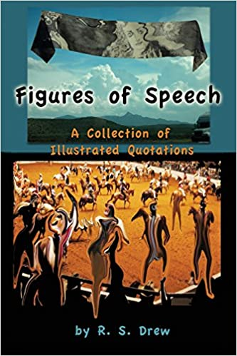 Book Figures of Speech: A Collection of Illustrated Quotations